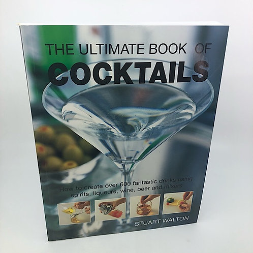 THE ULTIMATE BOOK OF COCKTAILS BY STUART WALTOON