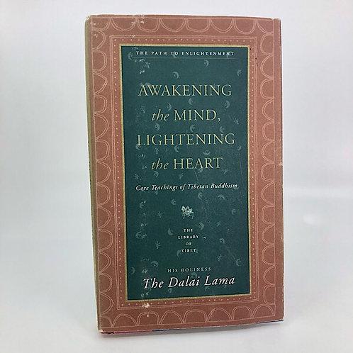 AWAKENING THE MIND, LIGHTENING THE HEART BY THE DALI LAMA