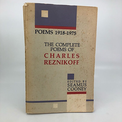 THE COMPLETE POEMS OF CHARLES REZNIKOFF (1918-1975) BLACK SPARROW PRESS