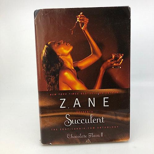SUCCULENT: CHOCOLATE FLAVA II BY ZANE