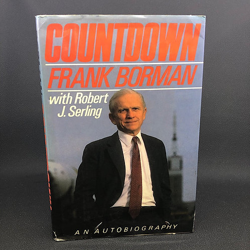 COUNTDOWN AN AUTOBIOGRAPHY BY FRANK BORMAN