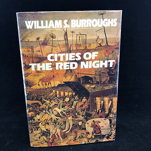CITIES OF THE RED NIGHT BY WILLIAM S BURROUGHS (SIGNED)