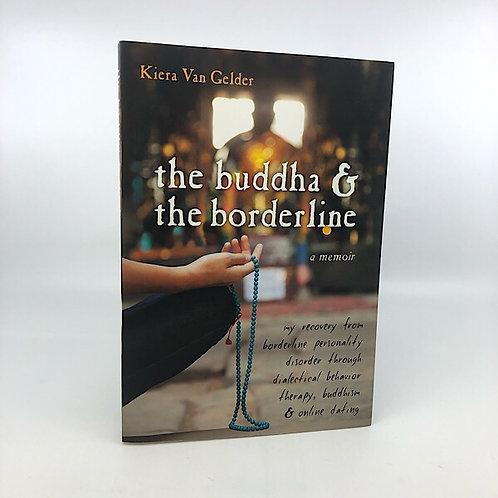 THE BUDDHA & THE BORDERLINE