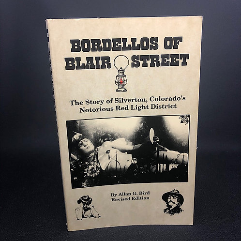 BORDELLOS OF BLAIR STREET BY ALLEN G. BIRD