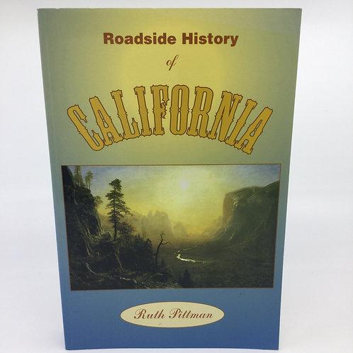 ROADSIDE HISTORY OF CALIFORNIA BY RUTH PITTMAN