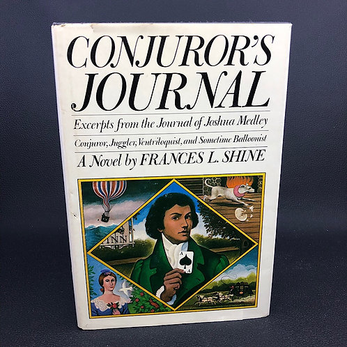 CONJURORS JOURNAL A NOVEL BY FRANCES L. SHINE