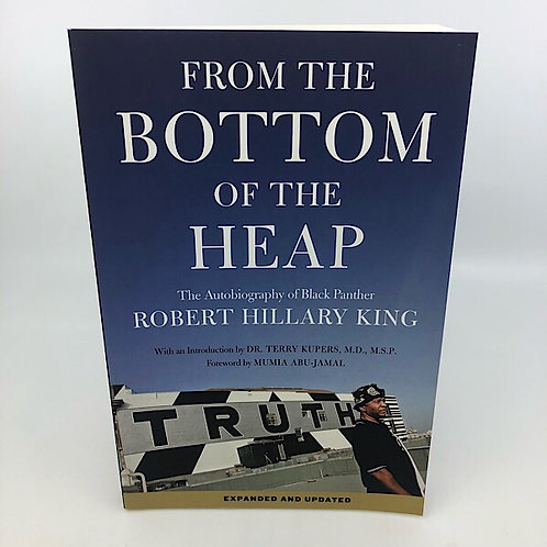 FROM THE BOTTOM OF THE HEAP BY ROBERT HILLARY KING