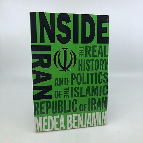 INSIDE IRAN BY MEDEA BENJAMIN