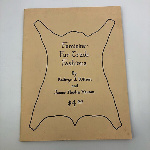 FEMININE FUR TRADE FASHIONS BY KATHRYN J WILSON & JAMES AUSTIN HANSON
