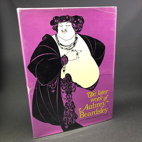 THE LATER WORK OF AUBREY BEARDSLEY (HARDCOVER)
