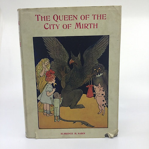 THE QUEEN OF THE CITY OF MIRTH BY ELBRIDGE H. SABIN