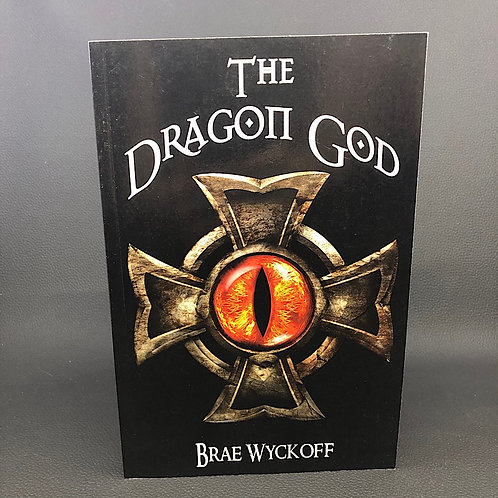 THE DRAGON GOD BY BRAE WYCKOFF (SIGNED)