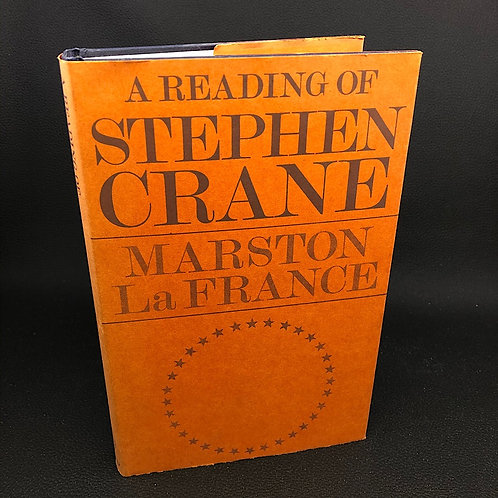 A READING OF STEPHEN CRANE BY MARSTON LA FRANCE