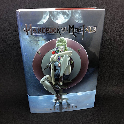 HANDBOOK FOR MORTALS BY LANI SAREM (SIGNED)