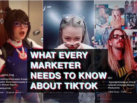 What Every Marketer Needs to Know About TikTok
