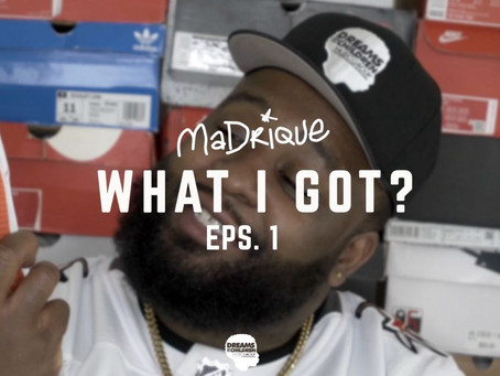 MaDrique - WHAT I GOT ? [EPS.1]