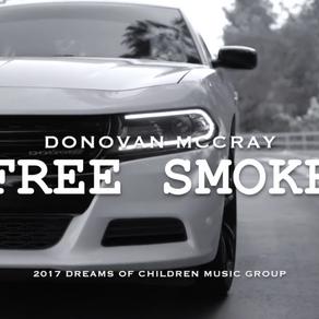 Donovan McCray- FREESMOKE. (MusicVideo)