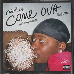 MaDrique - COME OVA feat. 3AM prod. Majest1k (AUDIO)