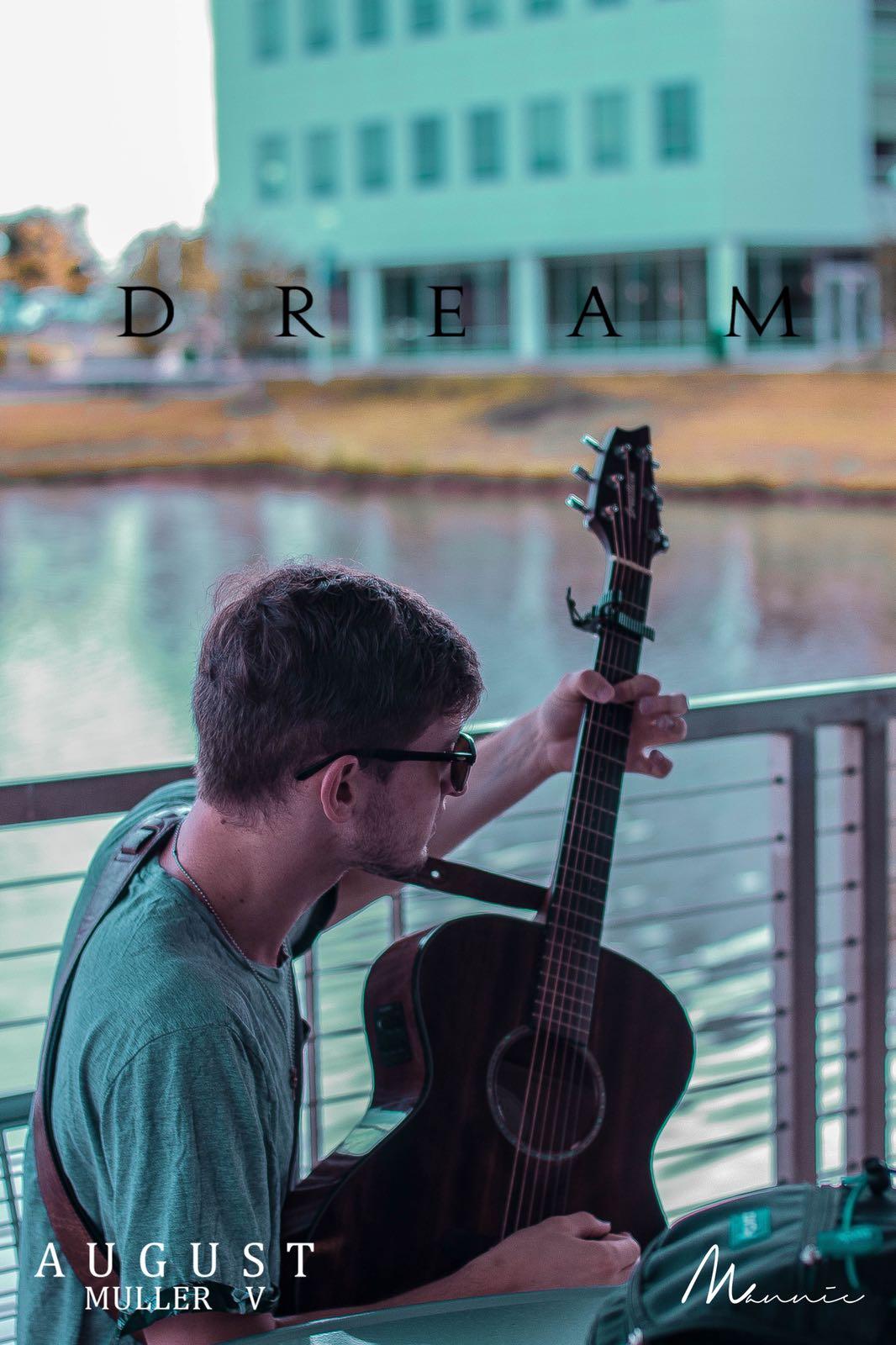 "Promotional for August Muller V's Single - ""Dreams"""