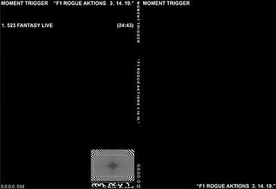 066 - MOMENT TRIGGER - F1 ROGUE AKTIONS