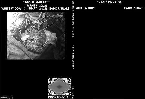 "WHITE WIDOW / SADO RITUALS ""DEATH INDUSTRY"""