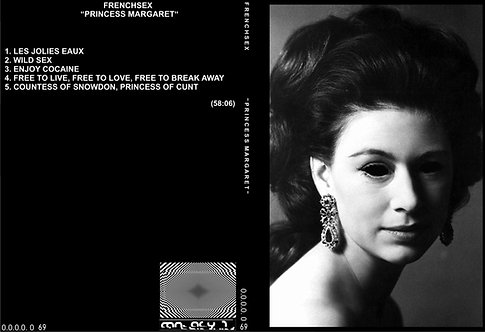 """FRENCHSEX """"PRINCESS MARGARET"""""""