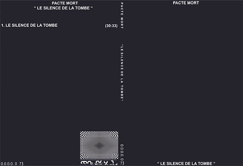 "PACTE MORT ""LE SILENCE DE LA TOMBE"""