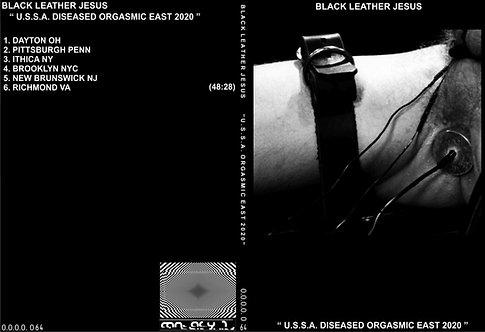 """BLACK LEATHER JESUS """"U.S.S.A. ORGASMIC EAST 2020"""""""