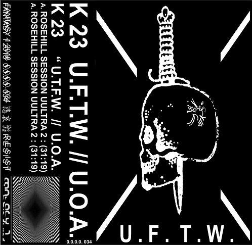 """K 23 """"U.O.A. / U.F.T.W."""" CASSETTE"""