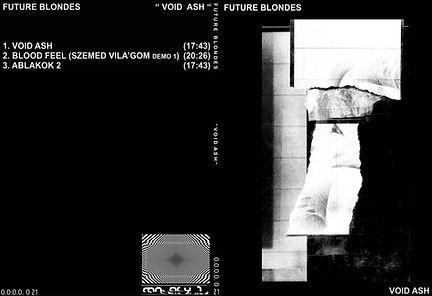 021 - FUTURE BLONDES - VOID ASH.jpg