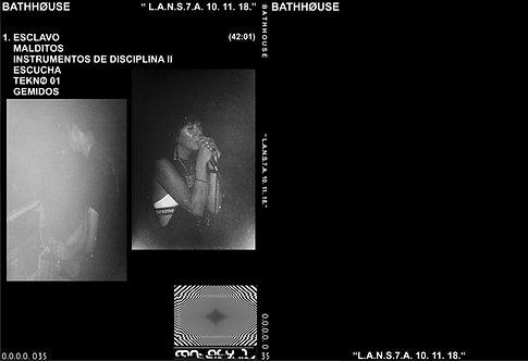 """BATHHØUSE """"L.A.N.S.7.A. 10. 11. 18."""""""