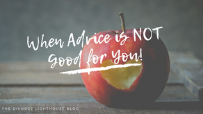 When Advice is NOT Good for You!