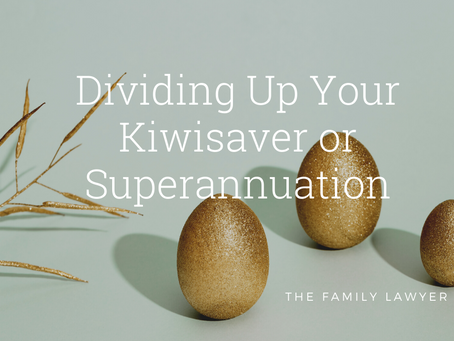 Dividing Up Your Kiwisaver or Superannuation on Separation
