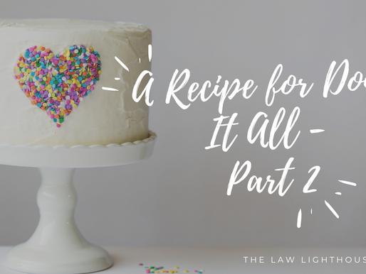 A Recipe for Doing it All - Part 2