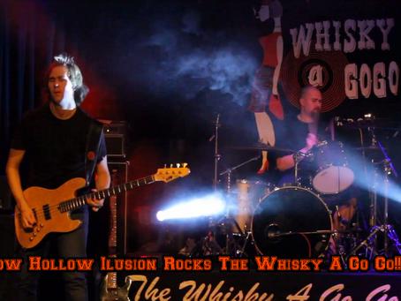 How Hollow Illusion Rocks The Whisky A GO GO !