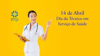 Dia do Técnico em Serviço de Saúde