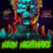 NEON NIGHTMARE SQ.jpg