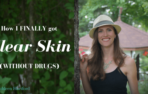 HOW I FINALLY GOT CLEAR SKIN WITHOUT DRUGS
