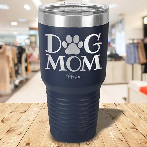Dog Mom 30 oz Tumbler