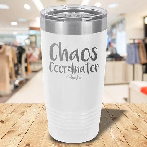 Chaos Coordinator 20 oz Tumbler