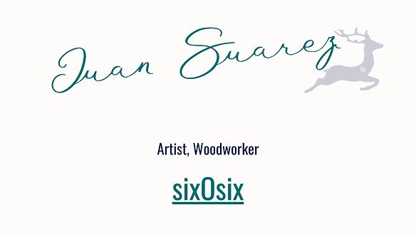 Juan Suarez sixOsix client Deer Heart Co