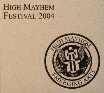 High Mayhem Emerging Arts Fest 2004 Compilation Album Cover