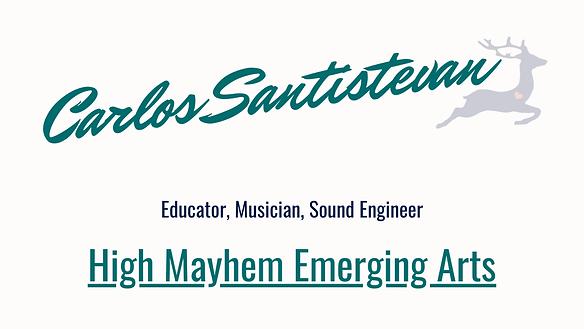 Carlos Santistevan High Mayhem Emerging