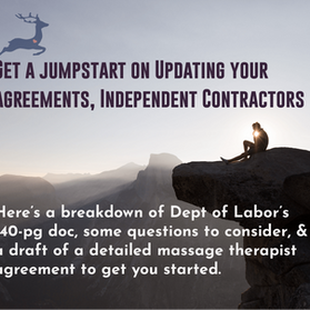 Probable Criteria for Independent Contractor Status PLUS Sample Massage Therapist Agreement