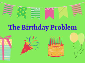 The Birthday Problem Explained