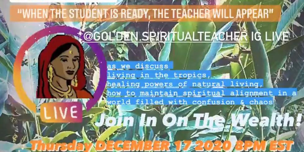 WOCO IG LIVE WITH @GOLDEN.SPIRITUALTEACHER