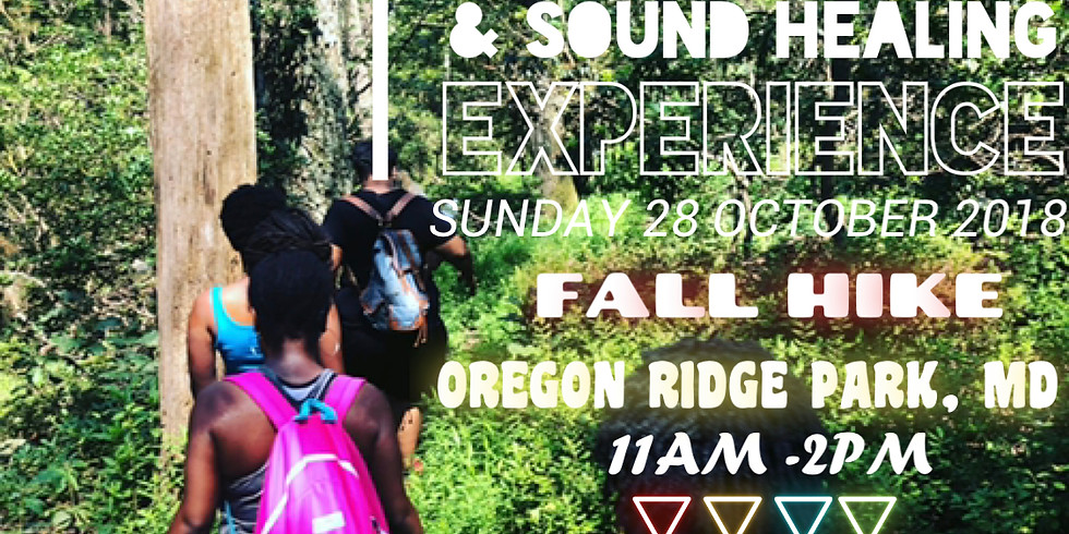 The W.O.C.O. Hiking and Sound Healing Experience FALL HIKE