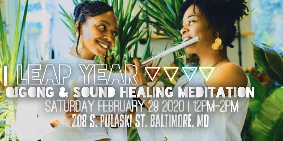 LEAP YEAR Qigong & Sound Healing Meditation