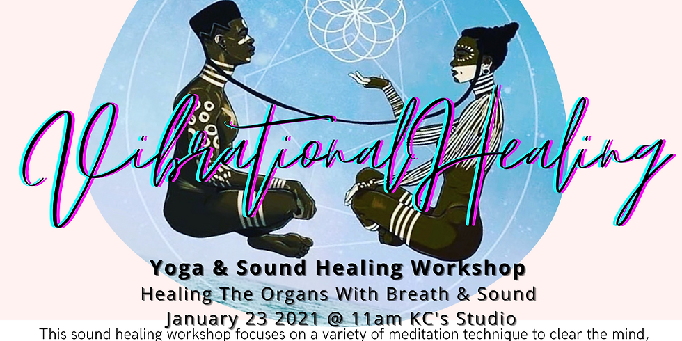 Vibrational Healing Yoga & Sound Healing Workshop