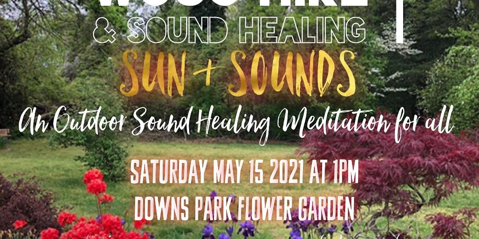 Sun + Sounds: Outdoor Sound Healing Meditation for ALL!